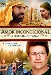 Amor incondicional - A história de Oseias