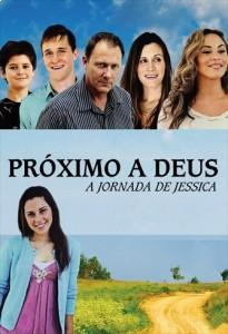 Próximo a Deus - A jornada de Jéssica