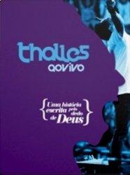 Thalles Roberto - Uma história escrita pelo dedo de Deus (DVD 1)